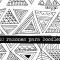 10 razones para doodlear