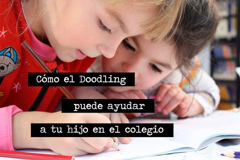 Cómo el Doodling puede ayudar a tu hijo en el colegio