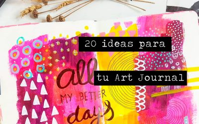20 ideas para tu Art Journal