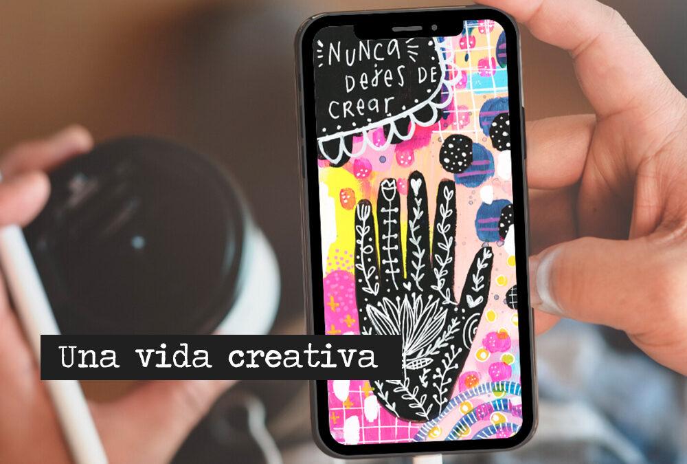 Vida Creativa: la creatividad como herramienta de crecimiento personal